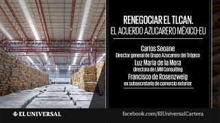 Renegociar el TLCAN. El acuerdo azucarero México-EU