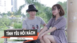 [Mốc Meo] - Hôi Nách Không Thể Xa Cách Tình Yêu - Tập 86 - Clip Hài 2016
