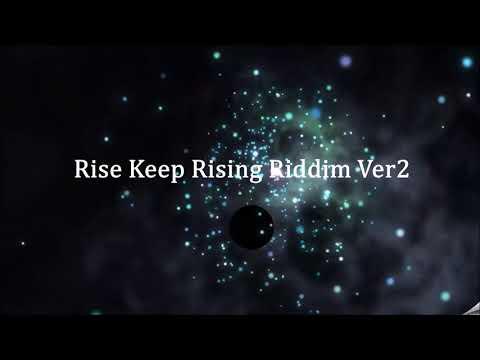 Rise keep Rising Riddim - Instrumental