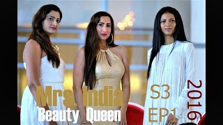 Mrs. India  2016  Episode 1 Mrs. India Beauty Queen MIBQ PAGEANTS BY BIR KAUR DHILLON VLOG #5