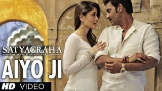 Aiyo Ji Satyagraha Video Song | Ajay Devgan, Kareena Kapoor