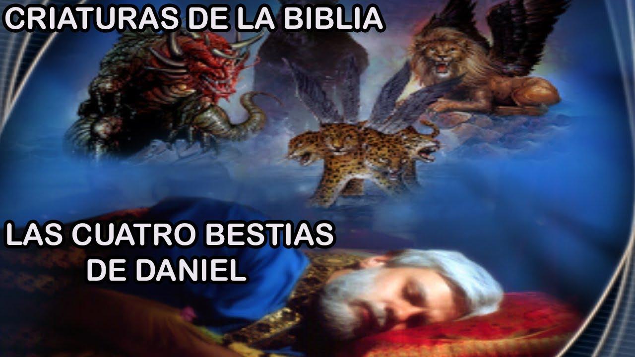 Las 4 BESTIAS de DANIEL y los MONSTRUOS de la BIBLIA