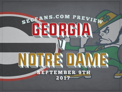 Georgia vs Notre Dame - Preview and Prediction Week 2 SEC Football