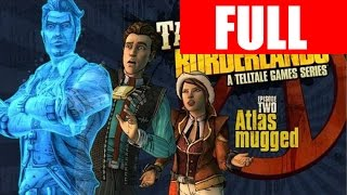 Tales from the Borderlands Episode 2 Full Episode PC Gameplay Atlas Mugged