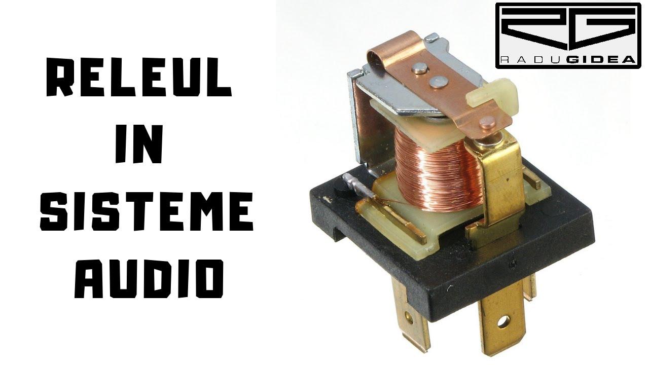 Releul in instalatii Car Audio - TUTORIAL