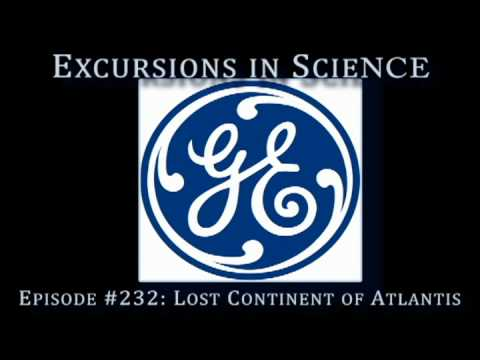 Excursions in Science Radio Show #232: Lost Continent of Atlantis - 1946