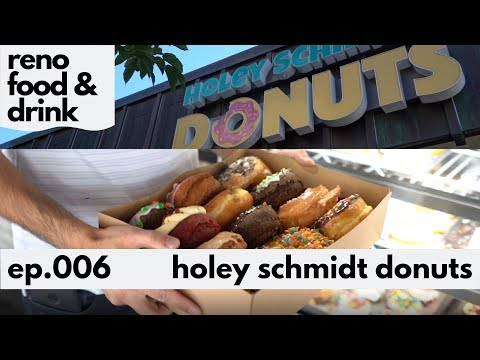 Best Donuts In Reno, NV - Holey Schmidt Donuts