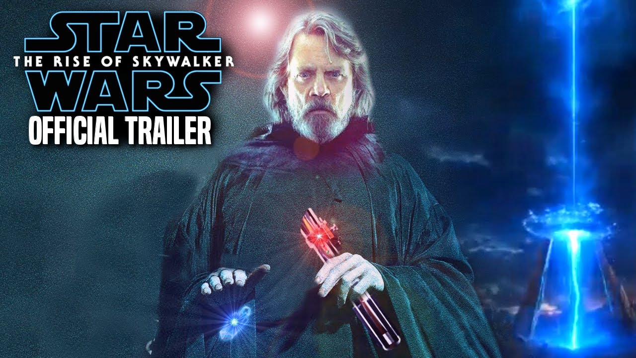 The Rise Of Skywalker Official Trailer When How To Watch Star Wars Episode 9 Trailer 3 Youtube