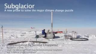 Subglacior : A new probe to solve the major climate change puzzle