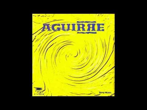 AGUIRRE - AGUIRRE (Full Álbum 1992)