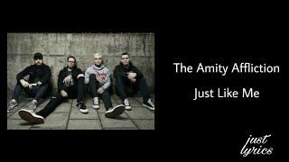 The Amity Affliction - Just Like Me (lyrics video HD)