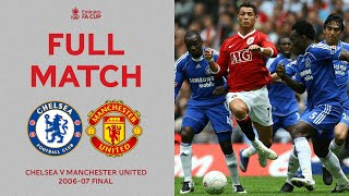 FULL MATCH | Two Giants Clash At The New Wembley Stadium | Chelsea v Man United | FA Cup Final 06-07