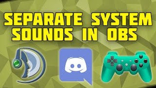 How to Split up System Sound in OBS! Separate Discord/TeamSpeak/Game Sound! Virtual Audio Cable