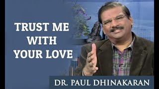 Trust me with your Love (English - Telugu) - Dr. Paul Dhinakaran