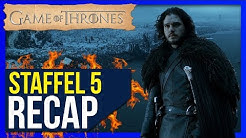 Game of Thrones Staffel 5 ♦ Zusammenfassung / Recap ❄🔥