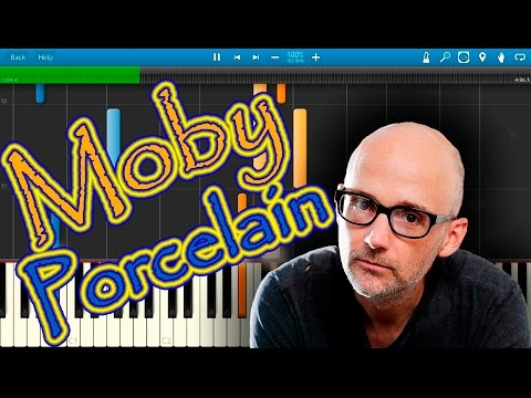 Moby - Porcelain [Piano Tutorial] Synthesia