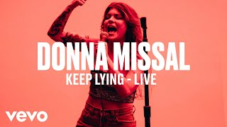 "Baixar Donna Missal - ""Keep Lying"" (Live) | Vevo DSCVR"