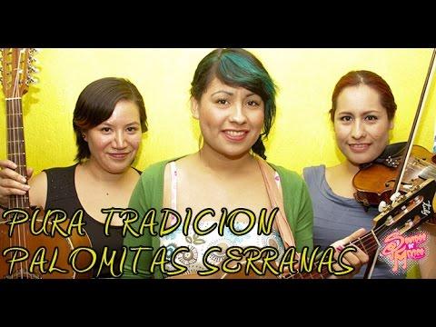 Sonidos de México. Palomitas Serranas