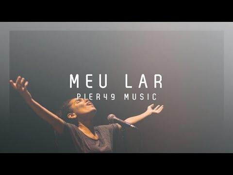 Meu lar - Pier49 Music (Ao Vivo)
