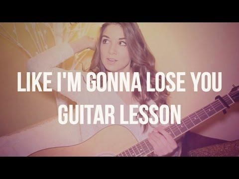 Like I'm Gonna Lose You Guitar Tutorial // Meghan Trainor feat. John Legend // Easy Fingerstyle