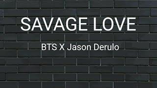 Jason Derulo, BTS Savage Love Remix Lyrics video