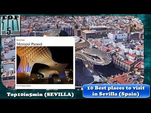Top 10 in 5 min - Sevilla