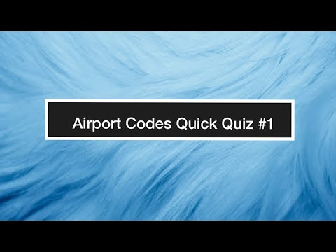 Airport Codes - 📝 Quick Quiz #1