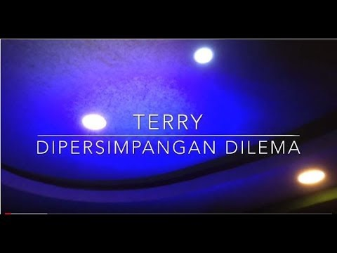 Terry - Di Persimpangan Dilema (Live Version)