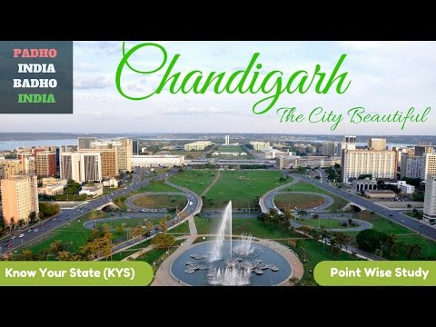 Chandigarh l The City Beautiful l Important Facts l Point Wise Study l Know Your State (KYS)