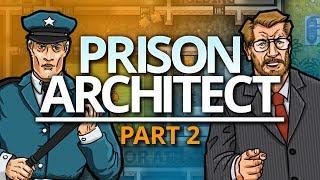 Prison Architect   INMATES ARRIVE (#2)