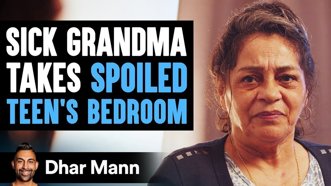 Sick Grandma Takes Spoiled Teen's Bedroom, What Teen Does Next Will Break Your Heart | Dhar Mann