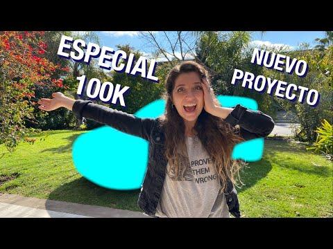 ESPECIAL 100K!!! | NUEVO PROYECTO💥🤩
