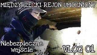 MIĘDZYRZECKI REJON UMOCNIONY - URBEX OD ZAPLECZA - #VLOG