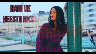 HANI UK NAXLI 2016 Official Music Video
