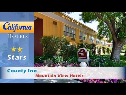County Inn, Mountain View Hotels - California