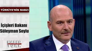 Türkiye'nin Nabzı - 20 Ağustos 2019 (İçişleri Bakanı Süleyman Soylu)