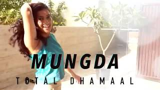 Mungda |  Bollywood Dance Choreography | Dance Cover | Total Dhamaal