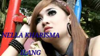 Nella Kharisma - ILang || Lirik (music Video)