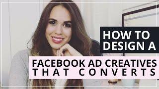 How To Design Facebook Ad Creatives That Convert   A 4 Step Formula