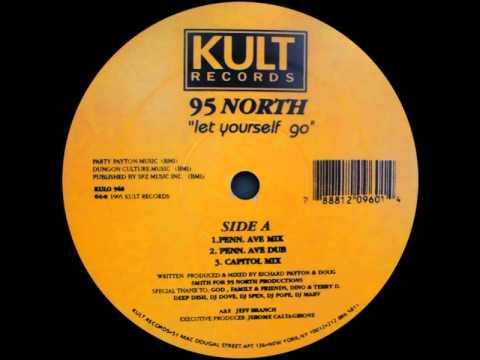 95 North - Let Yourself Go (Penn. Ave Dub)