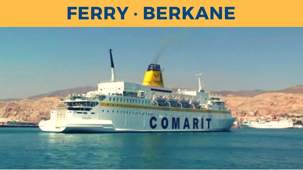 Arrival of ferry BERKANE in Almeria (Comarit)