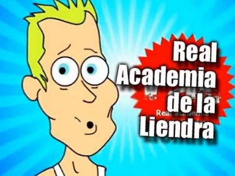 REAL ACADEMIA DE LA LIENDRA (hétores 2008) - Internautismo Crónico