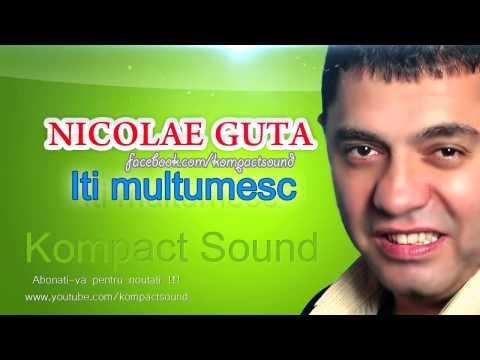 Nicolae Guta - Iti multumesc (Manele vechi )