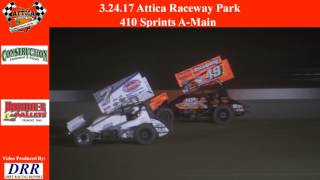 Attica Raceway Park 410 Sprint Car Feature 3/24/17