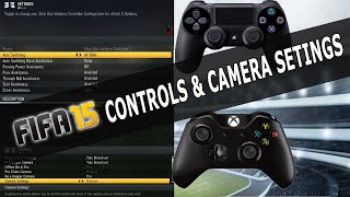 FIFA 15 TUTORIAL BEST CONTROLS & CAMERA SETTINGS / XBOX & PLAYSTATION / TIPS & TRICKS