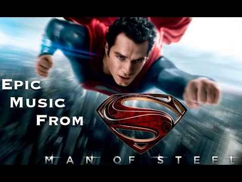 "Epic Music From: ""Man of Steel"""