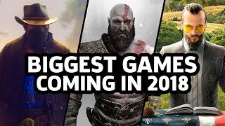 The Biggest Games Coming In 2018