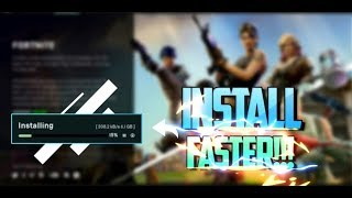 How To Download Fortnite Faster On Pc
