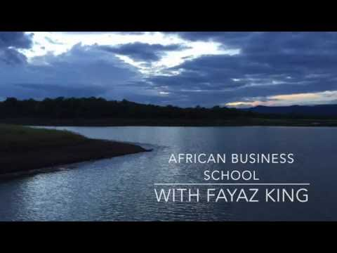 African Business School with Fayaz King - A Story about Character