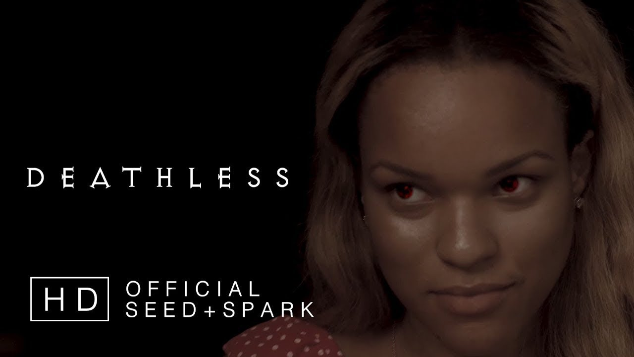 DEATHLESS: THE SERIES (2019) - Seed+Spark Proof of Concept
